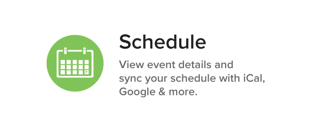 Schedule View event details and sync your schedule with iCal, Google & more.